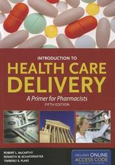 Introduction to Health Care Delivery 5th Edition 9781449647063 1449647065