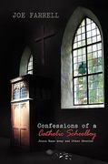 Confessions of a Catholic Schoolboy 0 9781441598721 1441598723