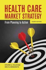 Health Care Market Strategy 4th Edition 9780763789282 0763789283