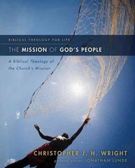 The Mission of God's People 1st Edition 9780310291121 0310291127