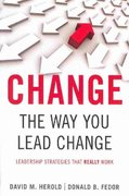 Change the Way You Lead Change 0 9780804771795 0804771790