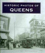 Historic Photos of Queens 0 9781596525733 1596525738