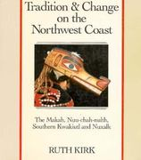 Tradition and Change in the Northwest Coast 0 9780295966281 0295966289
