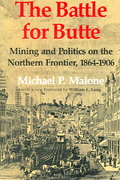 The Battle for Butte 1st Edition 9780295986074 0295986077