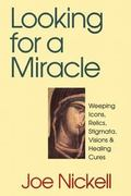 Looking for a Miracle 1st Edition 9780879758400 0879758406