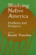 Studying Native America 0 9780299160647 0299160645
