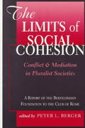 The Limits Of Social Cohesion 0 9780813367194 0813367190