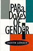 Paradoxes of Gender 0 9780300058079 0300058071