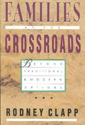 Families at the Crossroads 1st Edition 9780830816552 0830816550