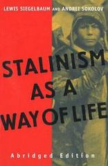 Stalinism as a Way of Life 0 9780300101270 0300101279