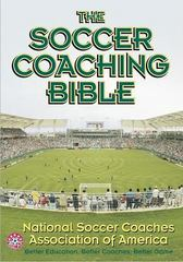The Soccer Coaching Bible 1st Edition 9780736042277 073604227X