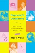 Rapunzel's Daughters 1st edition 9780374240820 0374240825