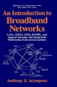 An Introduction to Broadband Networks 1st edition 9780306445583 0306445581