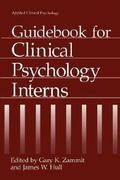 Guidebook for Clinical Psychology Interns 1st edition 9780306448591 0306448599