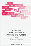 Prions and Brain Diseases in Animals and Humans 0 9780306458255 030645825X