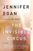 The Invisible Circus 1st Edition 9780307387523 0307387526