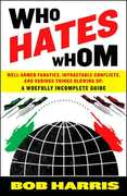 Who Hates Whom 1st Edition 9780307394361 0307394360