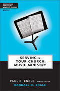 Serving in Your Church Music Ministry 0 9780310241010 0310241014