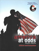 America at Odds (with CD-ROM and InfoTrac) 4th edition 9780534575212 0534575218