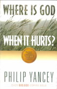 Where Is God When It Hurts 1st Edition 9780310354116 0310354110