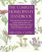 The Complete Homeopathy Handbook 1st Edition 9780312063207 0312063202