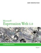 New Perspectives on Microsoft Expression Web 3.0 1st Edition 9780538746748 0538746742