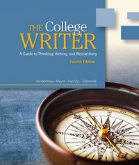 The College Writer 4th edition 9781133420934 1133420931