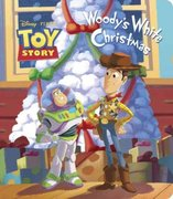 Woody's White Christmas (Disney/Pixar Toy Story) 0 9780736426824 0736426825