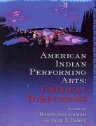 American Indian Performing Arts: Critical Directions 0 9780935626629 093562662X