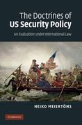 The Doctrines of US Security Policy 1st edition 9780521766487 0521766486