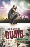 Five Flavors of Dumb 1st Edition 9780803734333 0803734336
