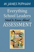Everything School Leaders Need to Know About Assessment 1st Edition 9781412979795 141297979X