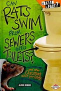Can Rats Swim from Sewers into Toilets? 0 9780761349143 0761349146