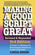 Making a Good Script Great 3rd Edition 9781935247012 1935247018