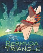 The Legend of the Bermuda Triangle 0 9781404860346 1404860347