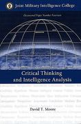 Critical Thinking and Intelligence Analysis 1st Edition 9781932946079 1932946071