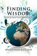 Finding Wisdom 1st Edition 9781441594174 1441594175