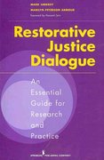 Restorative Justice Dialogue 1st Edition 9780826122599 0826122590