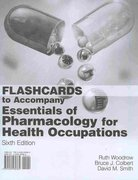 Flashcards for Woodrow/Colbert/Smith's Essentials of Pharmacology for Health Occupations 6th edition 9781435480384 1435480384