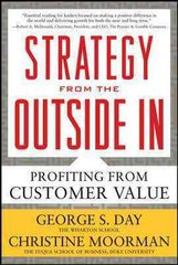 Strategy from the Outside In: Profiting from Customer Value 1st Edition 9780071760782 0071760784
