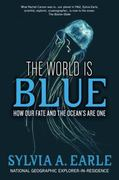 The World Is Blue 1st Edition 9781426206399 1426206399