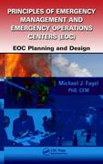Principles of Emergency Management and Emergency Operations Centers (EOC) 1st edition 9781439838518 1439838518