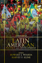 Latin American Politics and Development 7th edition 9780813344591 081334459X
