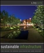 Sustainable Infrastructure 1st edition 9780470453612 0470453613