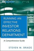 Running an Effective Investor Relations Department 1st edition 9780470630303 0470630302