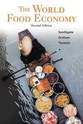 The World Food Economy 2nd Edition 9780470593622 0470593628
