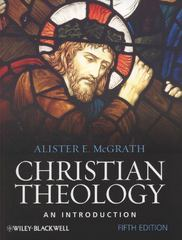 Christian Theology 5th Edition 9781444335149 1444335146