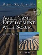 Agile Game Development with Scrum 1st Edition 9780321618528 0321618521