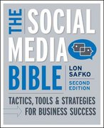 The Social Media Bible 2nd Edition 9780470623978 0470623977