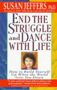 End the Struggle and Dance with Life 0 9780312155223 0312155220